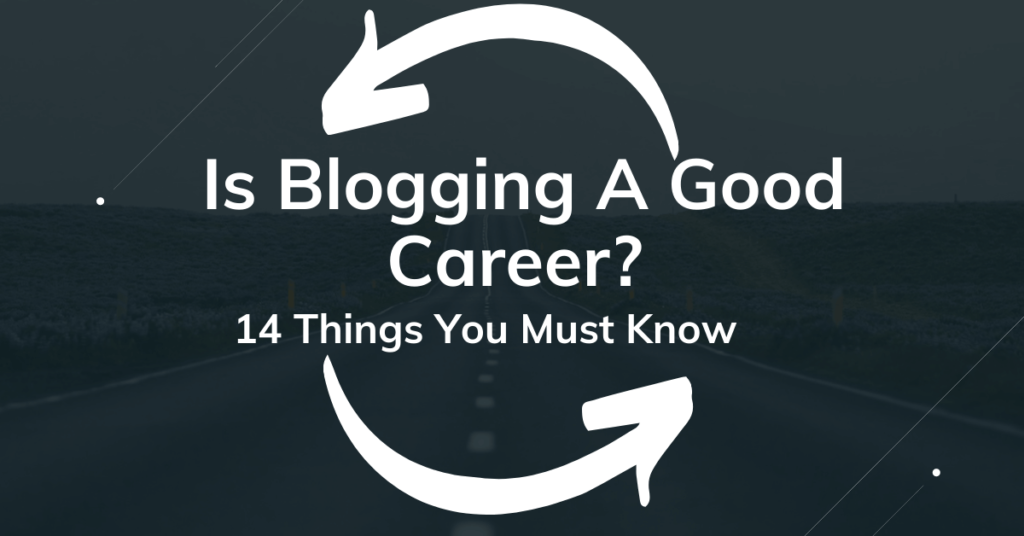 career in blogging