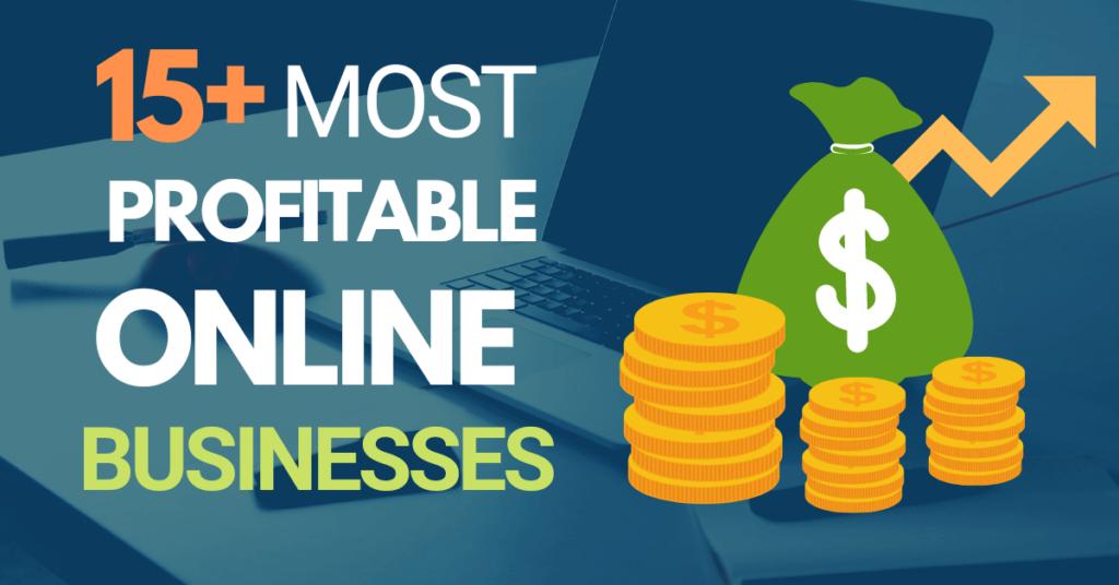 15+ Online businesses