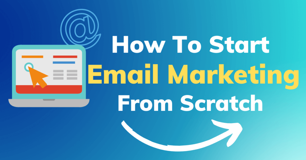 start email marketing from scratch